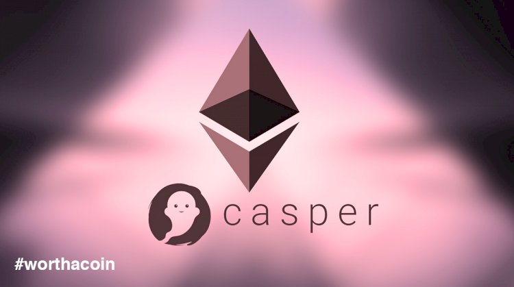 What Is The Hype All About Casper, The Latest Ethereum Upgrade?