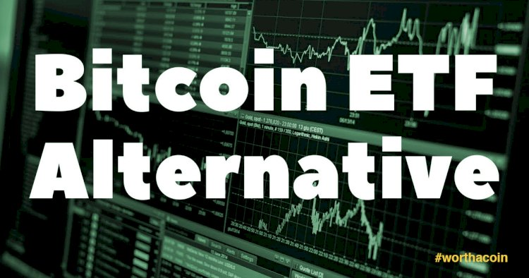 What Do You Need To Know About Bitcoin Tracker One: The Bitcoin ETF Alternative?